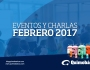 Eventos y Charlas Febrero2017