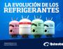 La Evolución de losRefrigerantes