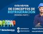 Guía rápida de conceptos de refrigeración: primeraparte