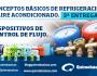 Conceptos Básicos de Refrigeración y Aire Acondicionado. 3ª Entrega: Dispositivos de control deflujo