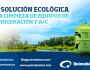 La solución ecológica a la limpieza de equipos de refrigeración yA/C