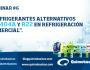Webinar #6: Refrigerantes Alternativos a R404A y R22 en RefrigeraciónComercial